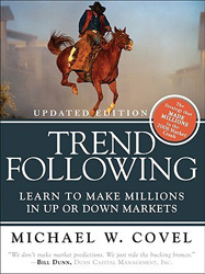 Trend Following- Learn to Make Millions in Up or Down Markets