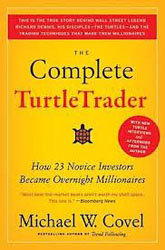 The Complete Turtle Trader- How 23 Novice Investors Became Overnight Millionaires