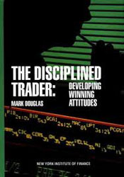 The Disciplined Trader: Developing Winning Attitudes