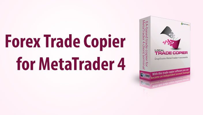 What Is Local Trade Copier For Metatrader 4 Account