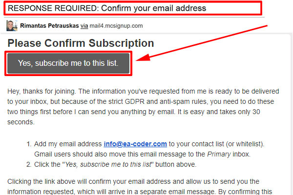 Look for a similar email message in your Inbox and click the link inside to confirm your subscription.