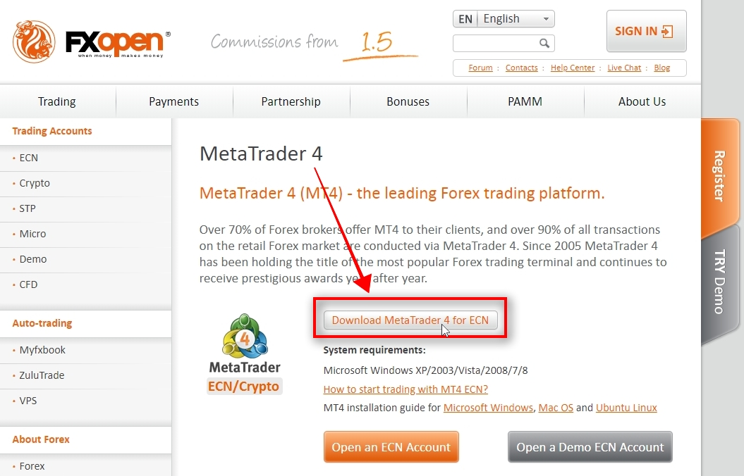 Click on Download MetaTrader 4 for ECN button and the installation file download will start.